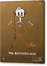 The Ruptured Duck Acrylic Print