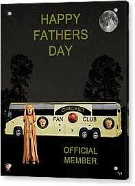 The Scream World Tour Cricket  Tour Bus Happy Fathers Day Acrylic Print by Eric Kempson