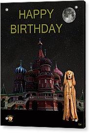 The Scream World Tour Moscow Happy Birthday Acrylic Print by Eric Kempson