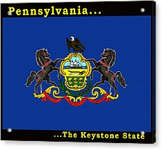 The State Flag Of Pennsylvania Acrylic Print by Floyd Snyder