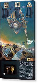 The Strife Of Wanderlust In A Dream Acrylic Print by Patrick Anthony Pierson