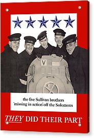 The Sullivan Brothers - They Did Their Part Acrylic Print
