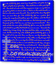 The Ten Commandments 20130213blue Acrylic Print by Wingsdomain Art and Photography