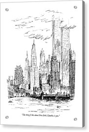 The Thing I Like About New York Acrylic Print