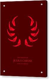 The Tragedy Of Julius Caesar Acrylic Print by Nicholas Ely