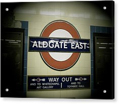 Acrylic Print featuring the photograph The Tube Aldgate East by Christin Brodie