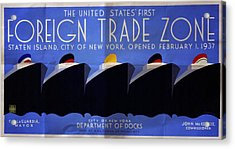 The United States' First Foreign Trade Zone - Vintage Poster Folded Acrylic Print