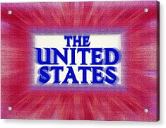The United States Sign Acrylic Print by Steve Ohlsen