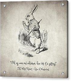 The White Rabbit Quote Acrylic Print by Taylan Apukovska