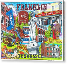 The Who, What And Where Of Franklin, Tennessee Acrylic Print by Shawn Doughty