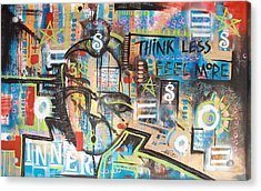 Think Less Feel More Acrylic Print