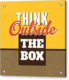 Think Outside The Box Acrylic Print