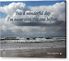 This Is A Wonderful Day Acrylic Print