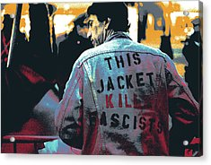 This Jacket Kills Fascists Acrylic Print by Shay Culligan
