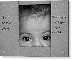 Through The Eyes Of A Child Acrylic Print