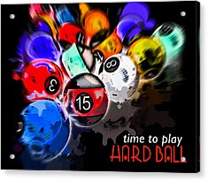 Time To Play Hard Ball Black Acrylic Print