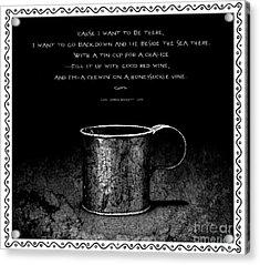 Tin Cup Chalice Lyrics With Wavy Border Acrylic Print by John Stephens