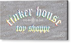 Tinker House Toy Shoppe Acrylic Print