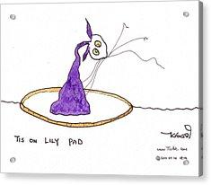 Tis On Lily Pad Acrylic Print by Tis Art