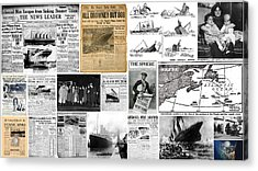 Titanic Headlines From 1912 Acrylic Print by Don Struke