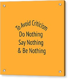 To Avoid Criticism 5455.02 Acrylic Print by M K  Miller