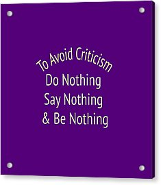 To Avoid Criticism 5456.02 Acrylic Print by M K  Miller