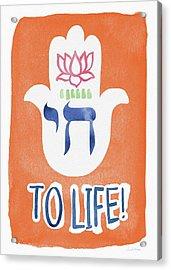 To Life Hamsa- Art By Linda Woods Acrylic Print by Linda Woods