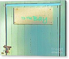 Acrylic Print featuring the photograph To The Bay by Joe Jake Pratt