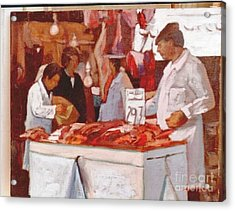 To The Butchers Acrylic Print by George Siaba