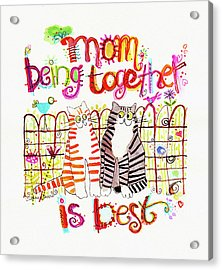 Together Is Best Acrylic Print by Deborah Burow