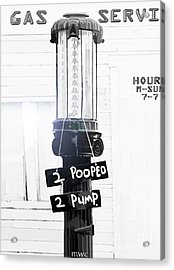 Too Pooped To Pump Acrylic Print