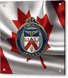 Acrylic Print featuring the digital art Toronto Police Service  -  T P S  Emblem Over Canadian Flag by Serge Averbukh
