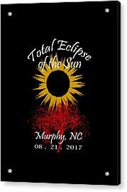 Total Eclipse T-shirt Art Murphy Nc Acrylic Print by Debra and Dave Vanderlaan