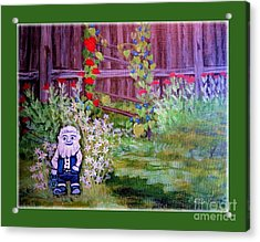 Touched By A Gnome In Grandma's Secret Garden Acrylic Print by Kimberlee Baxter
