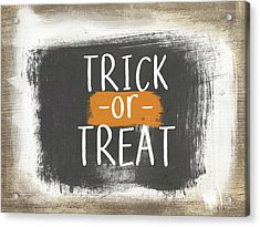 Trick Or Treat Sign- Art By Linda Woods Acrylic Print by Linda Woods