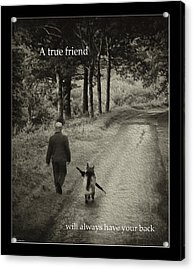 True Friend Acrylic Print