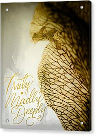 Acrylic Print featuring the photograph Truly Madly Deeply by Bobby Villapando