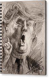 Trump A Dengerous A-hole Acrylic Print by Ylli Haruni