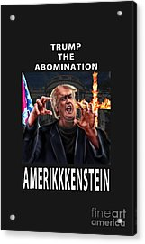 Trump The Abomination Acrylic Print
