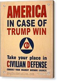 Trump Win Warning Acrylic Print by Edward Fielding