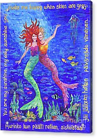 Two Mermaids You Are My Sunshine By Peggy Johnson Acrylic Print