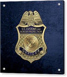 U. S.  Customs And Border Protection -  C B P  Officer Badge Over Blue Velvet Acrylic Print