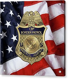 United States Border Patrol -  U S B P  Patrol Agent Badge Over American Flag Acrylic Print