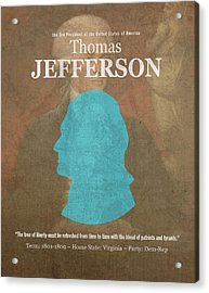 United States Of America President Thomas Jefferson Facts Portrait And Quote Poster Series Number 3 Acrylic Print