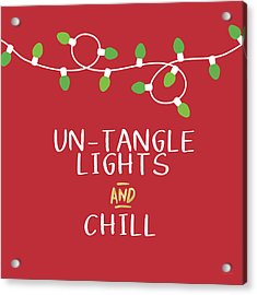 Untangle Lights And Chill- Art By Linda Woods Acrylic Print by Linda Woods