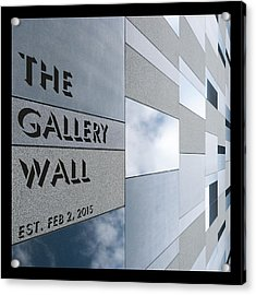 Acrylic Print featuring the photograph Up The Wall-the Gallery Wall Logo by Wendy Wilton