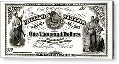 Acrylic Print featuring the digital art U.s. One Thousand Dollar Bill - 1863 $1000 Usd Treasury Note by Serge Averbukh