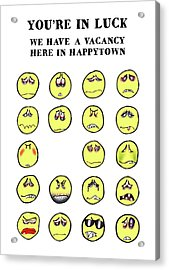 Vacancy In Happytown Acrylic Print