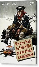 Valley Forge Soldier - Conservation Propaganda Acrylic Print by War Is Hell Store