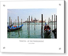 Acrylic Print featuring the digital art Venetia - At The Waterfront by Julian Perry